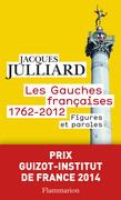 Les Gauches françaises, 1762-2012
