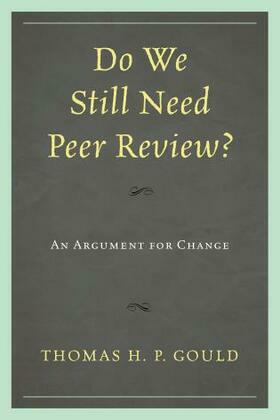 Do We Still Need Peer Review?