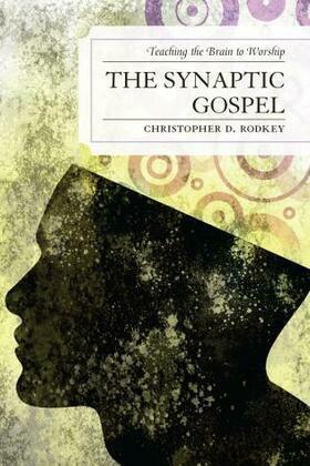 The Synaptic Gospel