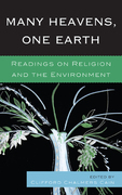 Many Heavens, One Earth: Readings on Religion and the Environment
