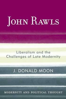John Rawls: Liberalism and the Challenges of Late Modernity