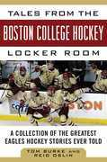 Tales from the Boston College Hockey Locker Room