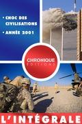 L'Intégrale des chocs géopolitiques : choc des civilisations et l'année 2001