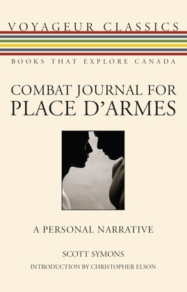 Combat Journal for Place D'Armes: A Personal Narrative