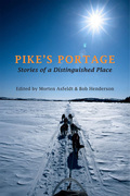Pike's Portage: Stories of a Distinguished Place