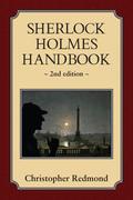 Sherlock Holmes Handbook: Second Edition