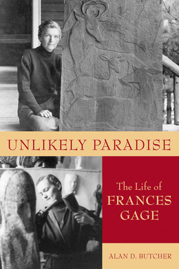 Unlikely Paradise: The Life of Frances Gage