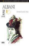 Emma Albani: Victorian Diva