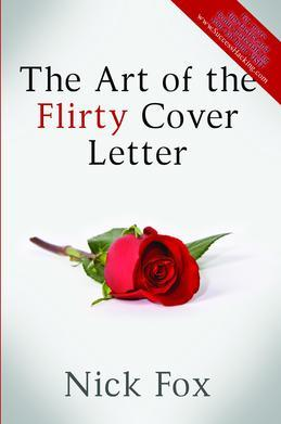 The Art of the Flirty Cover Letter
