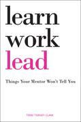 Learn, Work, Lead