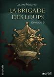 La Brigade des loups - Episode 5