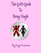 The Girl's Guide to Being Single