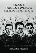 Franz Rosenzweig's Conversions