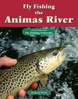 Fly Fishing the Animas River: An Excerpt from Fly Fishing Colorado