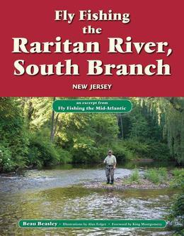 Fly Fishing the Raritan River, South Branch, New Jersey: An Excerpt from Fly Fishing the Mid-Atlantic