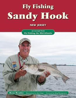 Fly Fishing Sandy Hook, New Jersey: An Excerpt from Fly Fishing the Mid-Atlantic