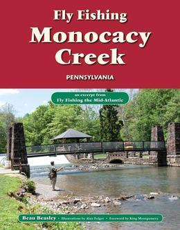 Fly Fishing Monocacy Creek, Pennsylvania: An Excerpt from Fly Fishing the Mid-Atlantic