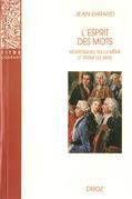 L'esprit des mots : Montesquieu en lui-même et parmi les siens