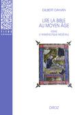 Lire la Bible au Moyen-Age : Essais d'herméneutique médiévale