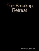The Breakup Retreat: A Personal Experience of Moving Forward