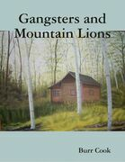 Gangsters and Mountain Lions