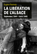 La libération de l'Alsace septembre 1944 - mars 1945