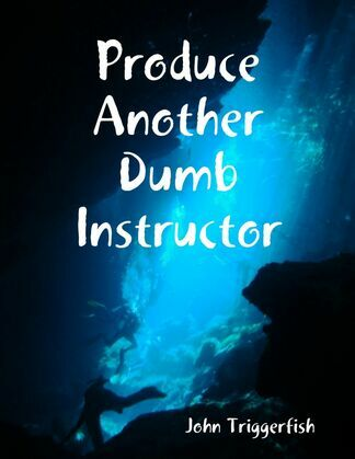 Produce Another Dumb Instructor
