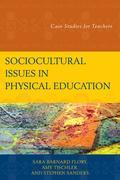 Sociocultural Issues in Physical Education: Case Studies for Teachers