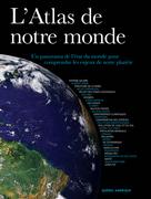 L'Atlas de notre monde