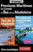 Provinces Maritimes du Canada et Îles de la Madeleine