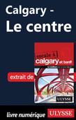 Calgary - Le centre