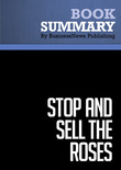 Summary: Stop And Sell The Roses - Jim McCann
