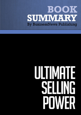 Summary: Ultimate Selling Power - Donald Moine and Ken Lloyd