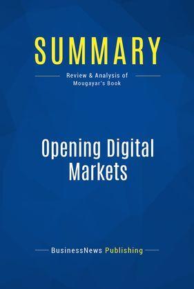 Summary: Opening Digital Markets