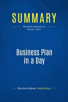 Summary: Business Plan in a Day