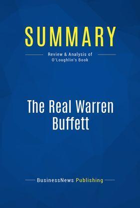 Summary: The Real Warren Buffett