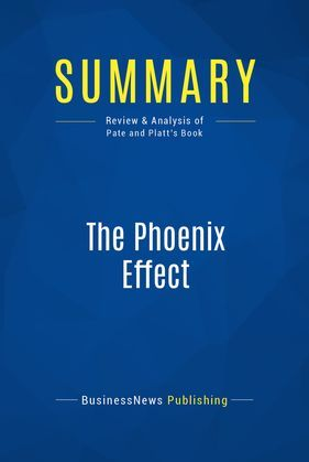 Summary: The Phoenix Effect