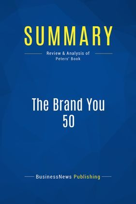 Summary: The Brand You 50