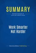 Summary: Work Smarter Not Harder