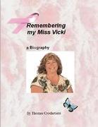 Remembering my Miss Vicki
