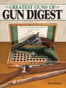 The Greatest Guns of Gun Digest