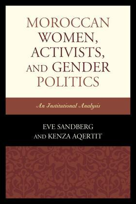 Moroccan Women, Activists, and Gender Politics: An Institutional Analysis