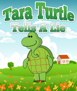 Tara Turtle Tells A Lie: Children's Books and Bedtime Stories For Kids Ages 3-8 for Fun Loving Kids