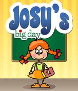 Josy's Big Day