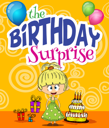 The Birthday Surprise: Children's Books and Bedtime Stories For Kids Ages 3-8 for Fun Loving Kids