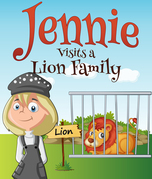 Jennie Visits a Lion Family: Children's Books and Bedtime Stories For Kids Ages 3-8 for Fun Life Lessons