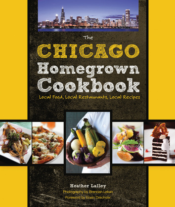 The Chicago Homegrown Cookbook