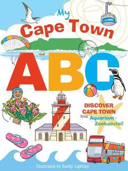 My Cape Town ABC: Discover Cape Town from Aquarium to Zeekoevlei!