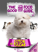 The Coton de Tulear Good Food Guide
