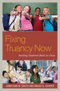 Fixing Truancy Now